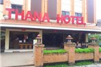 Thana Hotel & Guest House